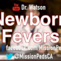 Newborn fevers